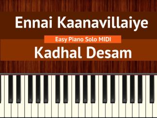 Ennai Kaanavillaiye - Kadhal Desam Easy Piano Solo MIDI