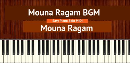 Mouna Ragam BGM - Mouna Ragam Easy Piano Solo MIDI
