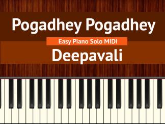 Pogadhey Pogadhey - Deepavali Easy Piano Solo MIDI