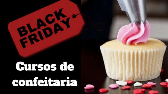 Black Friday Cursos de confeitaria online