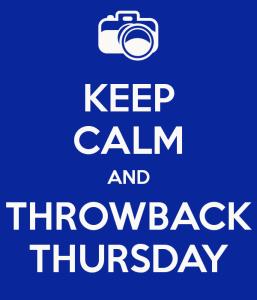 keep-calm-and-throwback-thursday-1