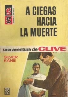 Silver kane 11 a ciegas hacia la muerte