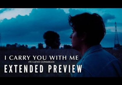 I CARRY YOU WITH ME – Extended Preview | Now on Digital & Blu-ray!