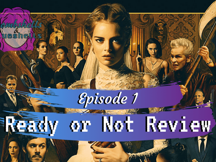 [PODCAST] Episode 1: Ready or Not Review
