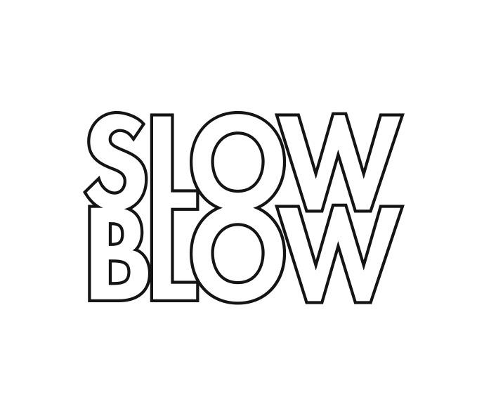 slow blow