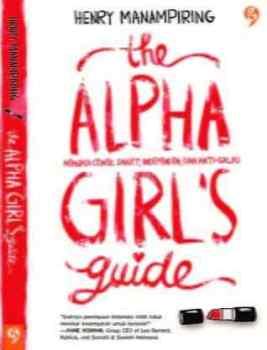 Ngobrolin The Alpha Girl's Guide by Henry Manampiring