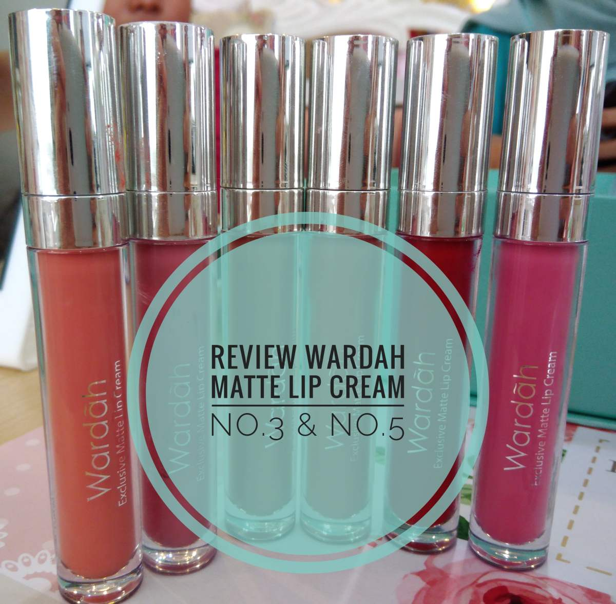 Review Wardah Exclusive Matte Lip Cream - No.5 & No.3