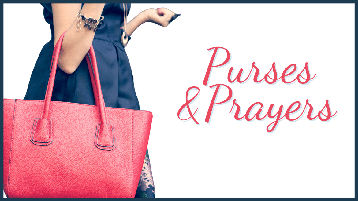 Purses and Prayers Slide 2560 x 1440