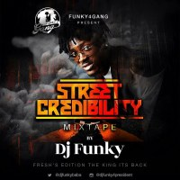 Mixtape: DJ Funky Drops Street Credibility Mix (Download)
