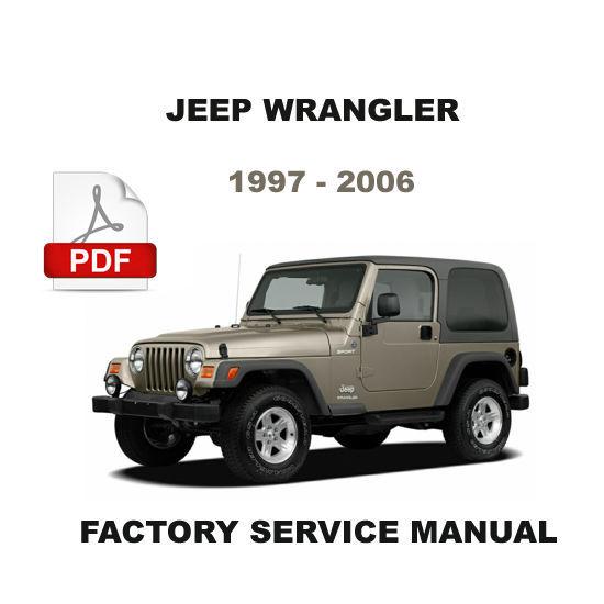 1997  2006 Jeep Wrangler Factory Oem Service Repair