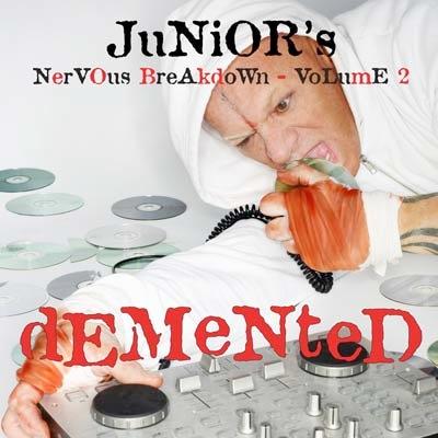 Junior Vasquez – Demented (Junior's Nervous Breakdown 2)