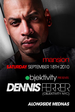 Dennis Ferrer playing at Mansion – Hey Hey –