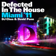 Defected In The House Miami '11 Chus and David Penn