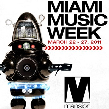 Miami Music Week At Mansion