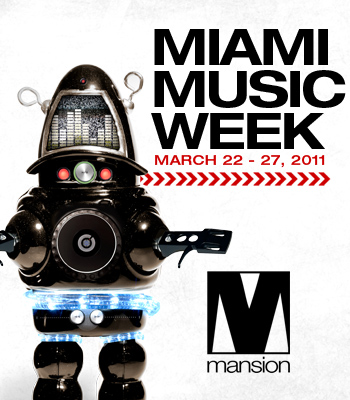 Miami Music Week At Mansion
