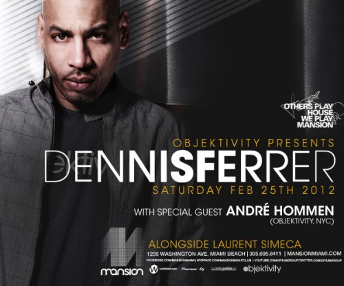 Dennis Ferrer Kicked off from Mansion's Decks