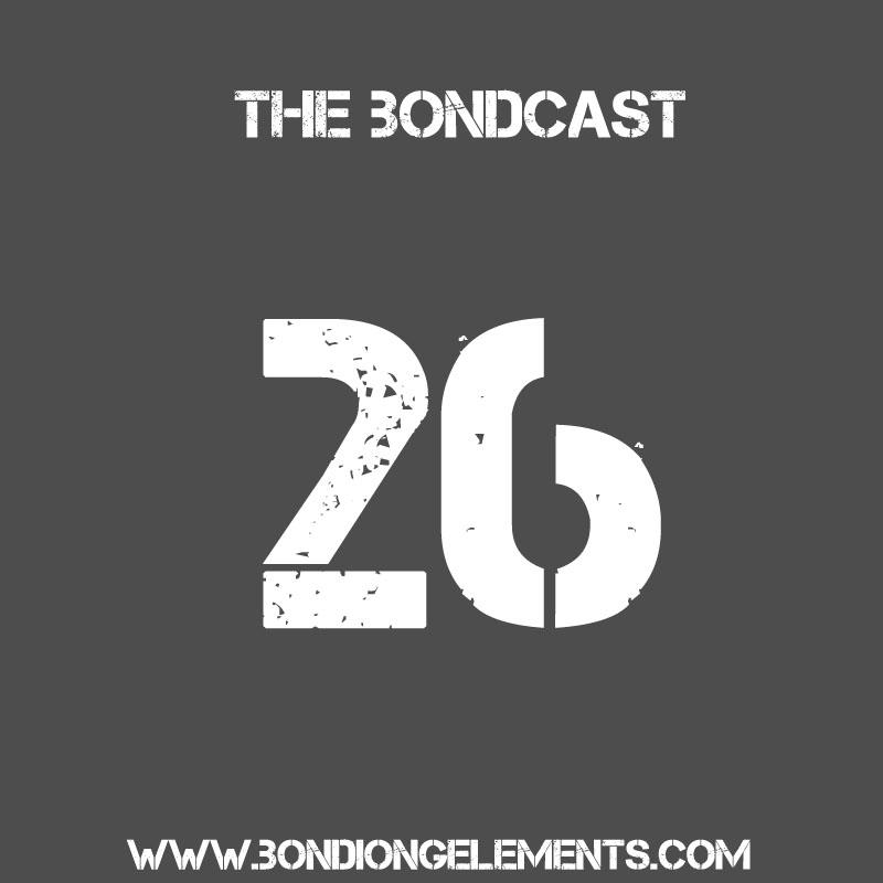 The Bondcast Episode 026 ADE Special
