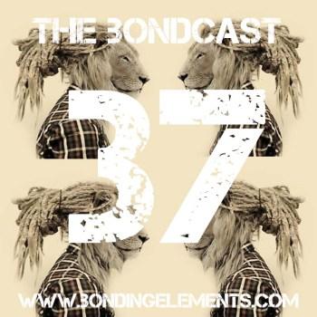 The Bondcast EP037
