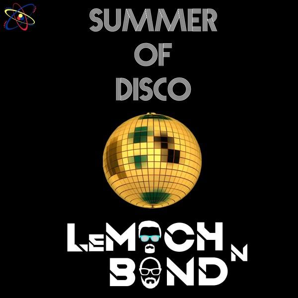 LeMoch & Bond – Summer of Disco