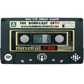 The Bondcast EP050 Ibiza Sunrise 2019
