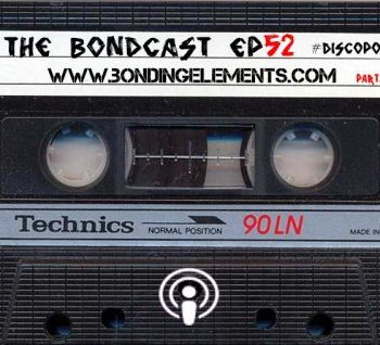 The Bondcast EP052 Ibiza 2019 #DiscoPony Part. 2