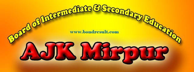 Get 11th Class Result 2015 BISE AJK Board Mirpur