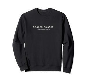 Be Good Do Good Enneagram 1 Sweatshirt