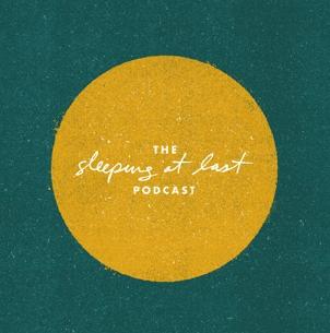 Sleeping at Last Podcast