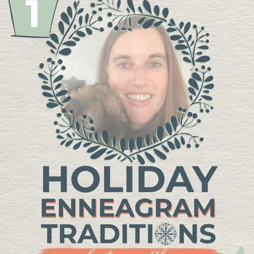 Holiday Enneagram Traditions | Alisa