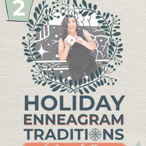 Holiday Enneagram Traditions | Brittany