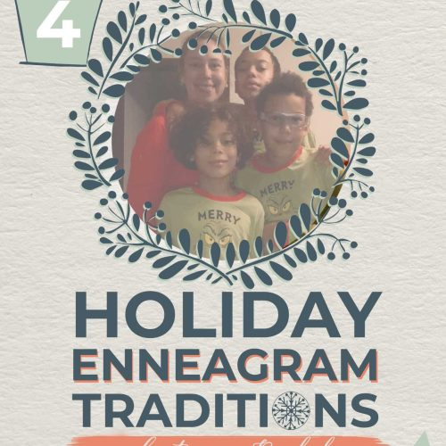 Holiday Traditions by Enneagram Type   Rachel