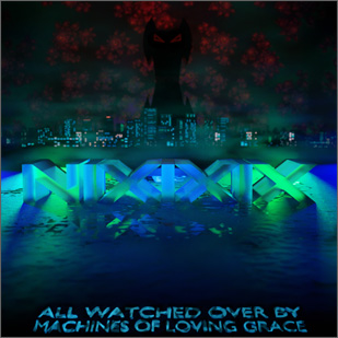 Nixixix – All Watched Over by Machines of Loving Grace (EP)