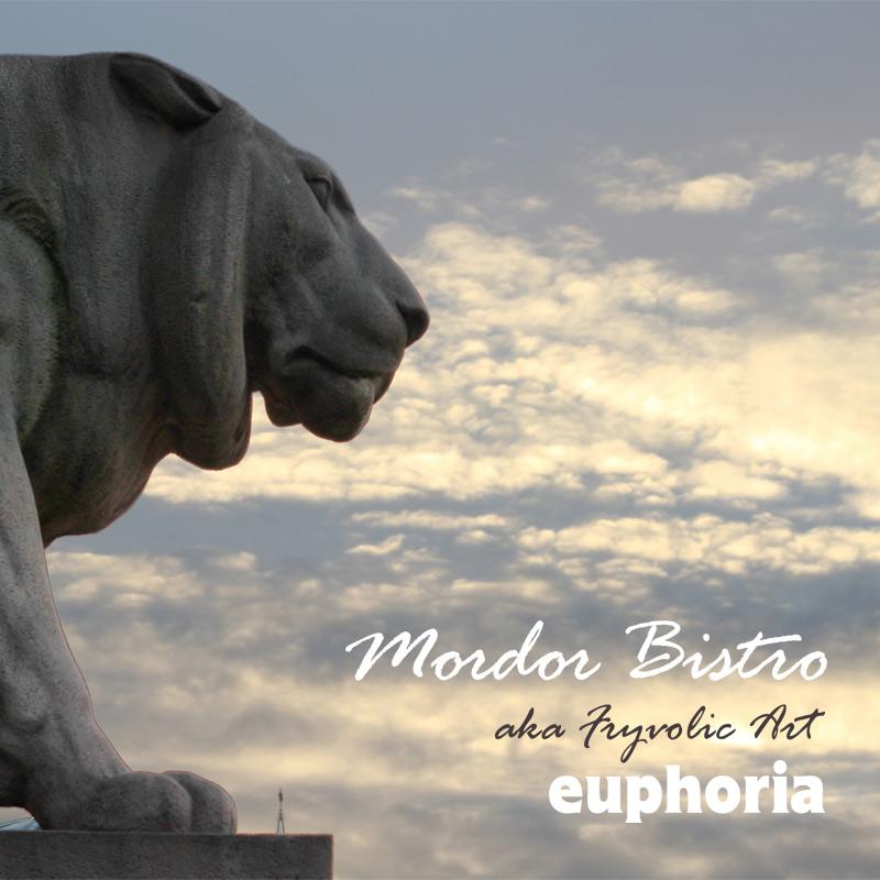 Mordor Bistro – Euphoria (EP)