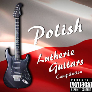 Various Artists – Polish Lutherie Guitars Compilation