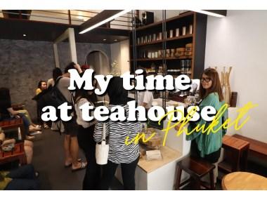 Phuket EP1 | พาไปร้านชาที่ชงชาด้วยหัวใจ RYN Phuket
