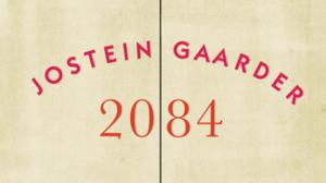 """Aktueller könnte es nicht sein: """"2084 – Noras Welt"""" von Jostein Gaarder"""