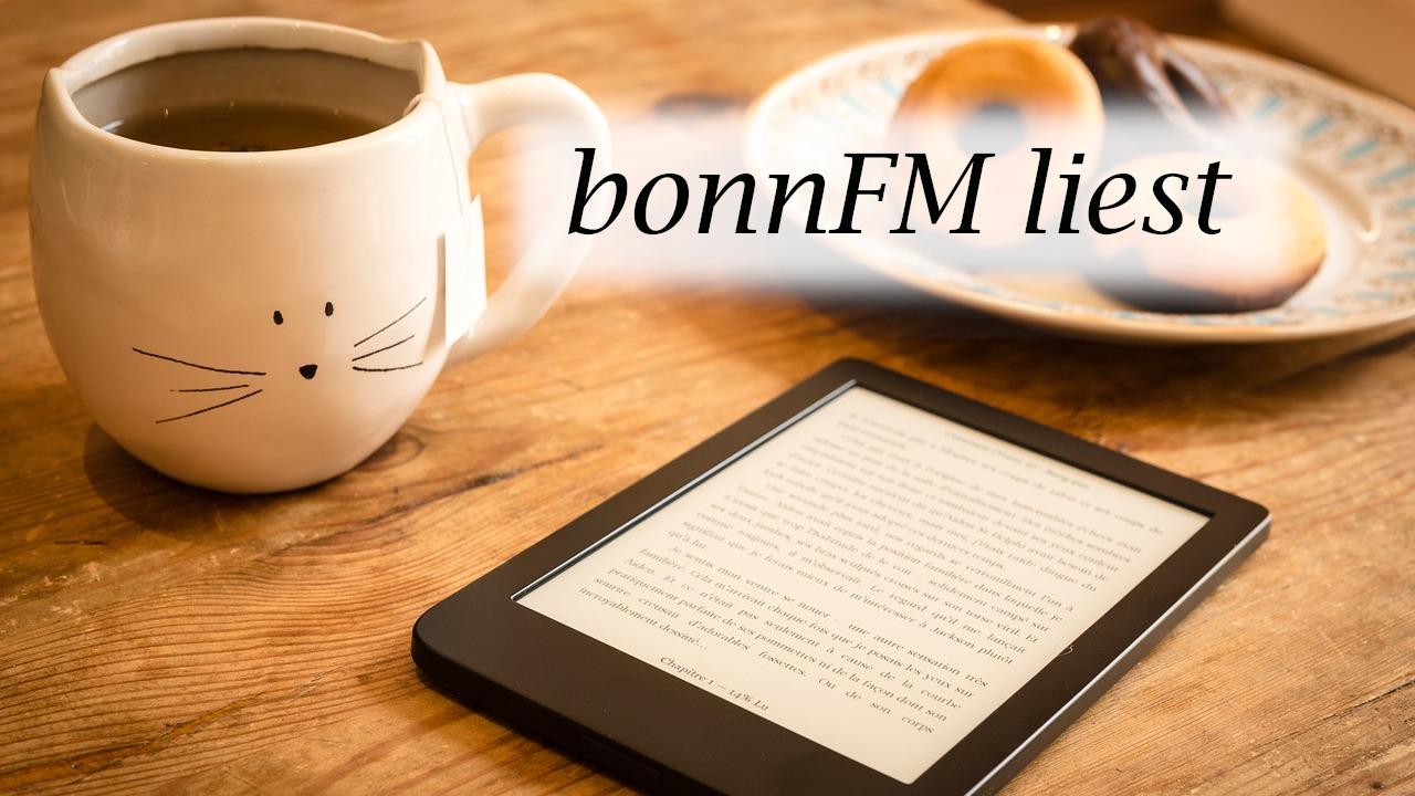 bonnFM liest. Die Sendung vom 5. Juni.