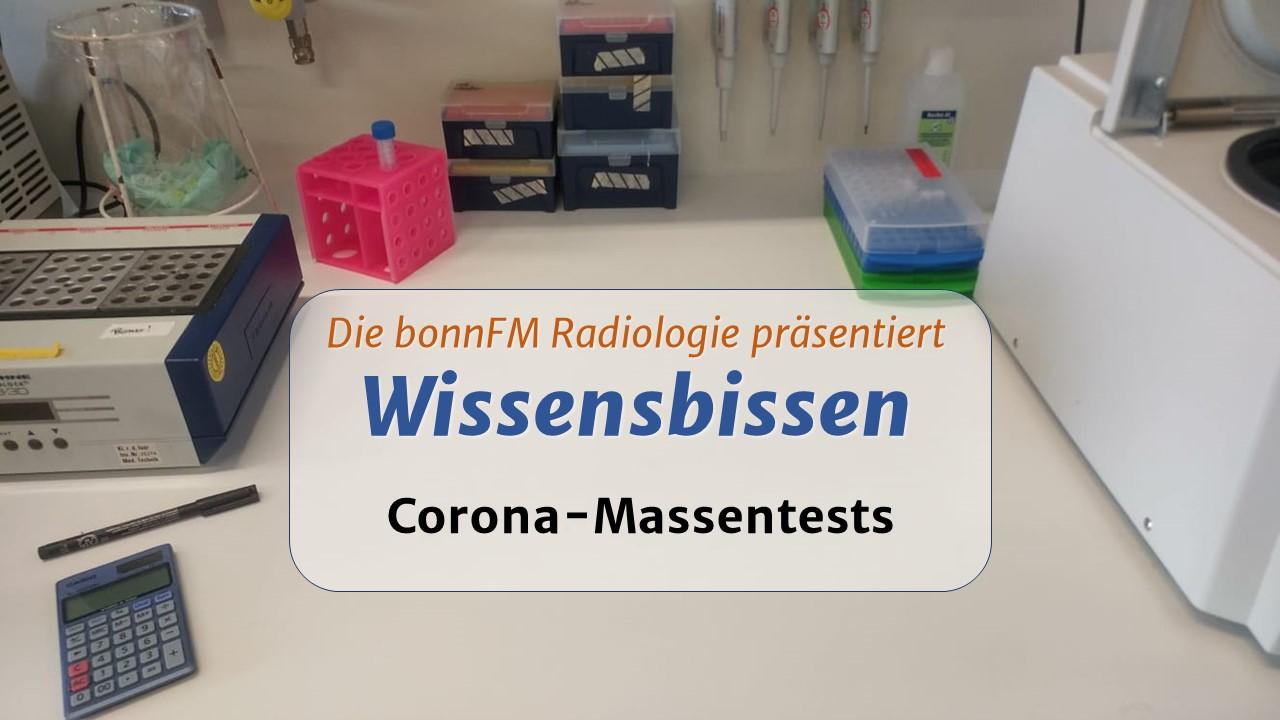 Wissensbissen Folge 11: Corona-Massentests