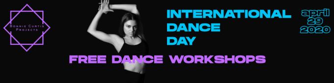 INTERNATIONAL DANCE DAY FREE WORKSHOPS