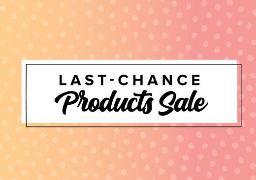 Last Chance Product Sale