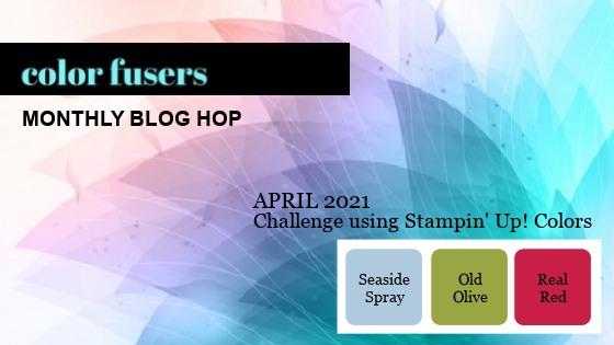 Color Fusers Blog Hop April 2021