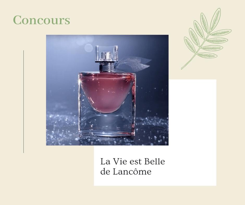 You are currently viewing Concours La Vie est Belle de Lancôme à gagner