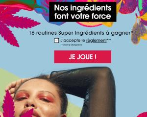 Concours  Sephora : 16 routines Super Ingrédients à gagner