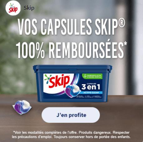 Vos capsules Skip 100% remboursées