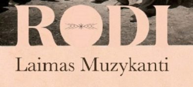 "Etnoroka grupa ""Laimas Muzykanti"" ar albumu ""Rodi"" i koncertdarbeibu"