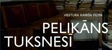 """Viestura Kairiša dokumentaluo kina """"Pelikāns tuksnesī"""""""