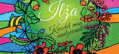 """Folklorys kūpa """"Ilža"""" ar albumu """"Kuodeļ maņ nadzeivuot"""""""
