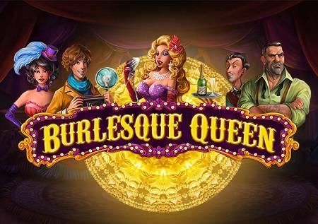 Burlesque Queen – kabare pun para!