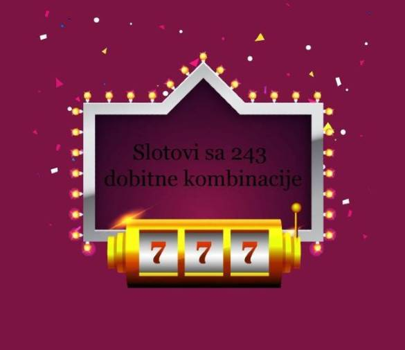 All Ways Win – tačno 243 dobitne kombinacije