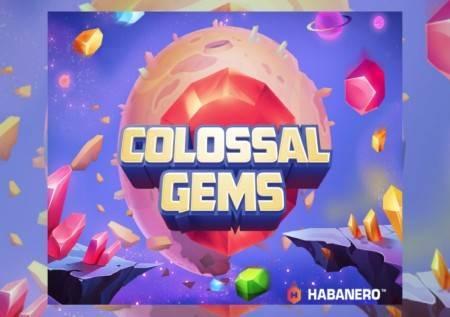 Colossal Gems – drago kamenje koje donosi dragocene dobitke!